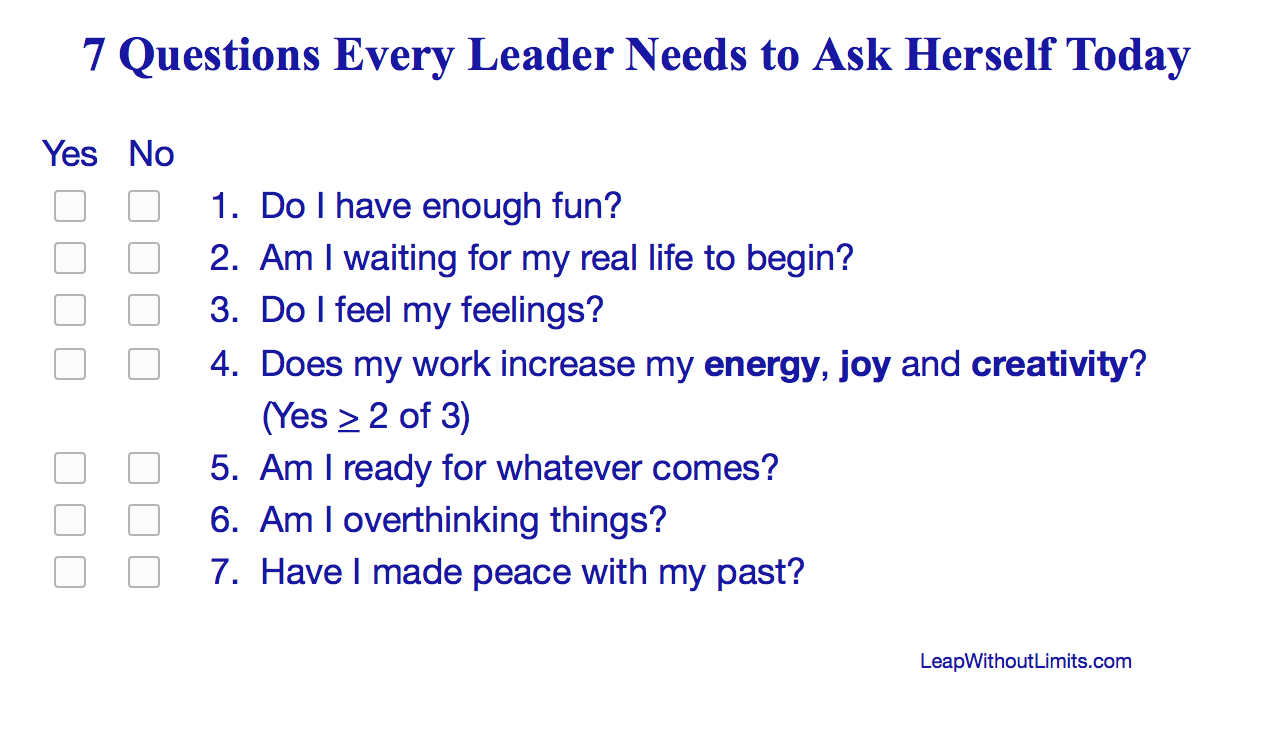 7 Questions Every Leader Needs to Ask Herself Today